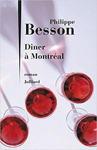 Dîner à Montréal de Philippe Besson dans la sélection WAG livres, histoire gay.