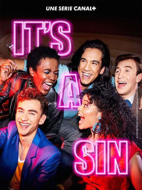 Affiche de la série de Russel T Davies , It's a Sin . sur Canal Plus