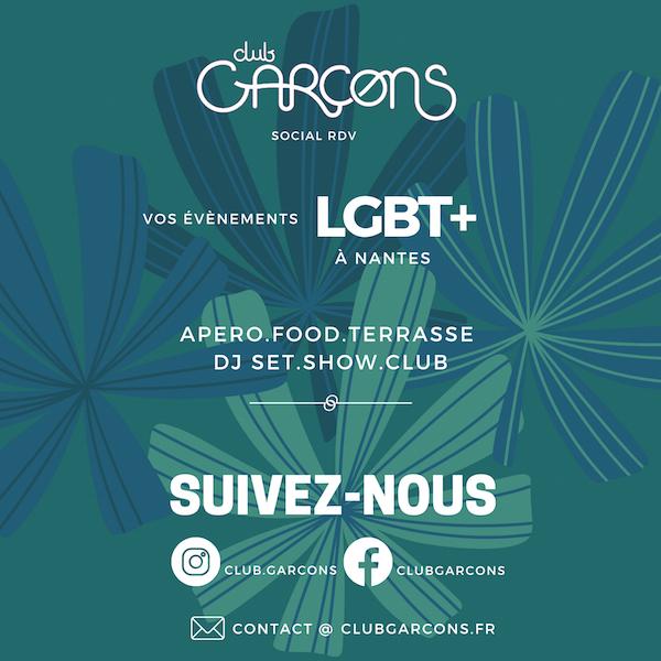 Les adresses pour suivre club Garçons sur les réseaux Sociaux , le rdv Gay à Nantes.